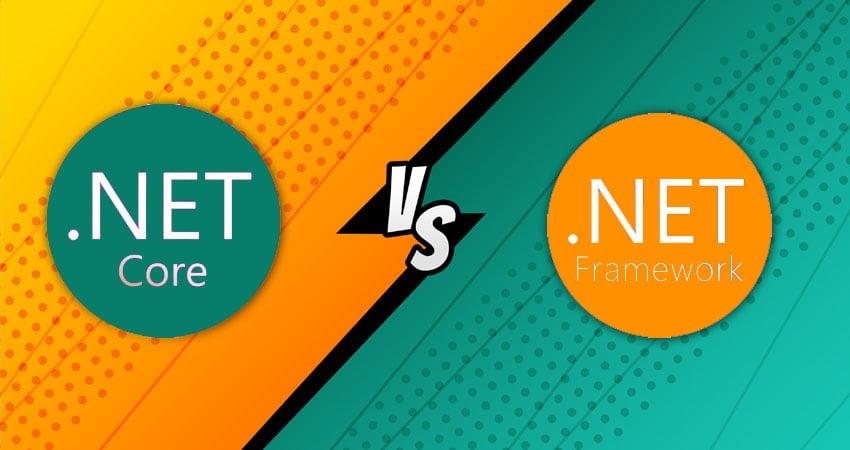 dot net core vs dot net framework
