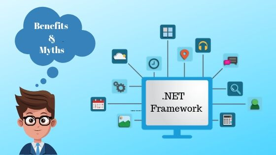 .NET Application Development: Myths and Benefits